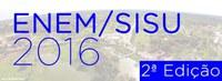 1ª Chamada do SISU, Edição 2ª/2016 - Matrículas Indeferidas