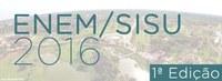3ª Chamada do SISU, Edição 1/2016 - Matrículas Indeferidas