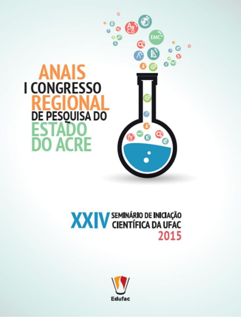 Anais do I Congresso Regional de Pesquisa do Estado do Acre e XXIV Seminário de Iniciação Científica.jpg