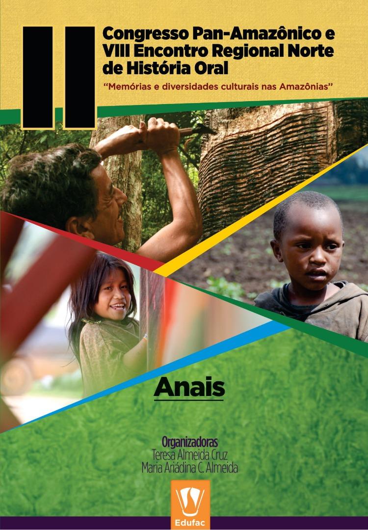 Anais do II Congresso Pan-Amazônico e VIII Encontro Regional Norte de História Oral.jpg
