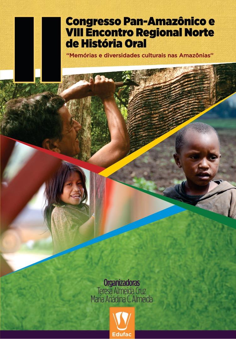 Caderno de Resumos do II Congresso Pan-Amazônico e VIII Encontro Regional Norte de História Oral.jpg