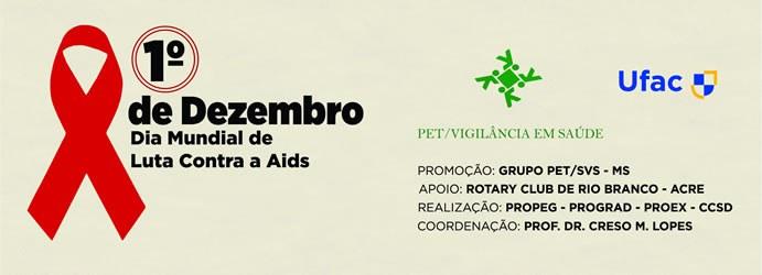 Ufac desenvolve ações no Dia Mundial de Luta contra a Aids