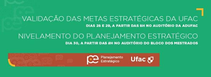 Ufac realiza Validação e Nivelamento do Planejamento Estratégico