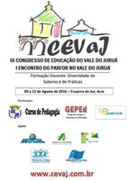 3º CEVAJ - Congresso de Educação do Vale do Juruá