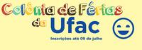 Estão abertas as inscrições para a colônia de férias da Ufac