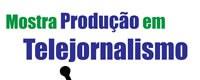 Acadêmicos da Ufac realizam 'Mostra Produção em Telejornalismo'