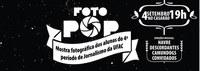 """Acadêmicos de Jornalismo da Ufac convidam para mostra """"Foto Pop"""""""