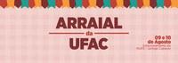 Estudantes promovem arraial na Ufac