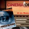 Cinema das Ideias apresenta documentário 'Janela da Alma'