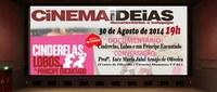 Cinema das Ideias exibe filme 'Cinderelas, Lobos e um Príncipe Encantado' no Sesc-Centro