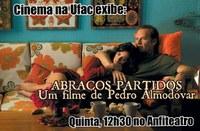Cinema na Ufac exibe filme Abraços Partidos, de Pedro Almodóvar