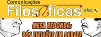 Comunicações Filosóficas promovem mesa-redonda sobre momento pós-eleições