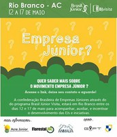 Confederação Brasileira de Empresas Juniores virá ao Acre