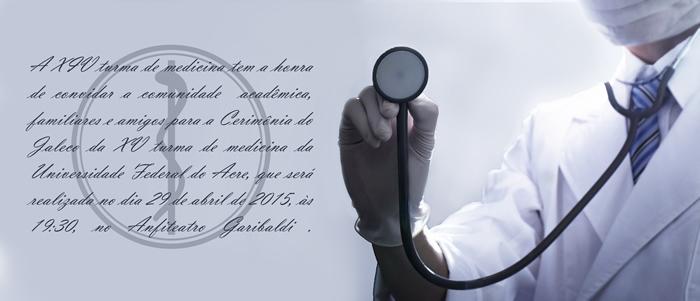 Convite -  Cerimônia do Jaleco da XV Turma de Medicina