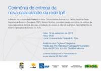 Convite da Cerimônia de Entrega da Nova Capacidade da Rede Ipê