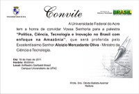 """Convite da Palestra """"Política, Ciência, Tecnologia e Inovação no Brasil com Enfoque na Amazônia"""""""