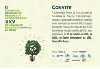 Convite - II Congresso Regional de Pesquisa do Estado do Acre e XXV Seminário de Iniciação Científica da UFAC