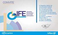 Convite - Inauguração do Laboratório Interdisciplinar de Formação de Educadores - LIFE