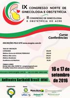Convite: IX Congresso Norte de Ginecologia e Obstetrícia e II Congresso de Ginecologia e Obstetrícia do Acre