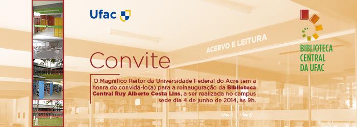 Convite: Reinauguração da Biblioteca Central Ruy Alberto Costa Lins