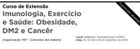 Curso de extensão: Imunologia, Exercício e Saúde: Obesidade, DM2 e Cancêr