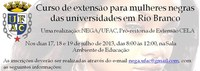 Curso de extensão para mulheres negras das universidades em Rio Branco