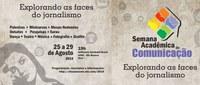Curso de Jornalismo da Ufac realiza 3ª Semana de Comunicação em agosto