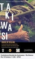 Documentário 'Takiwasi: Casa da Cura' será exibido na Ufac