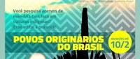 Edital Povos Originários tem inscrições até 10 de fevereiro