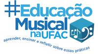 #Educação Musical na Ufac - Inscrições Abertas para Fanfarra Universitária