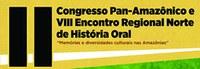 Edufac divulga os Cadernos de Resumo do II Congresso Pan-Amazônico e do VII Encontro Regional Norte de História Oral