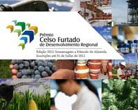 Estão abertas as inscrições para o Prêmio Celso Furtado de Desenvolvimento Regional