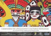I Seminário de Linguagens e Culturas Indígenas será realizado na Ufac