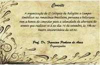 II Colóquio de Religiões e Campos Simbólicos na Amazônia Brasileira, Peruana e Boliviana