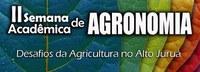 II Semana Acadêmica de Agronomia - Desafios da Agricultura no Alto Juruá