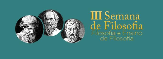 3ª Semana de Filosofia irá discutir ensino da área