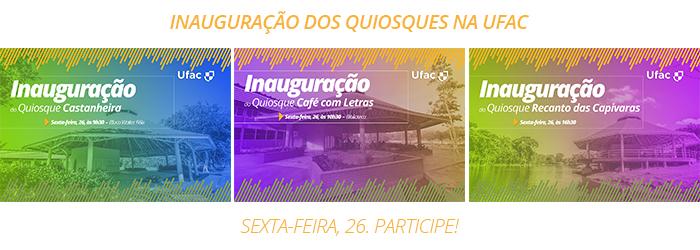 Inauguração dos quiosques na Ufac