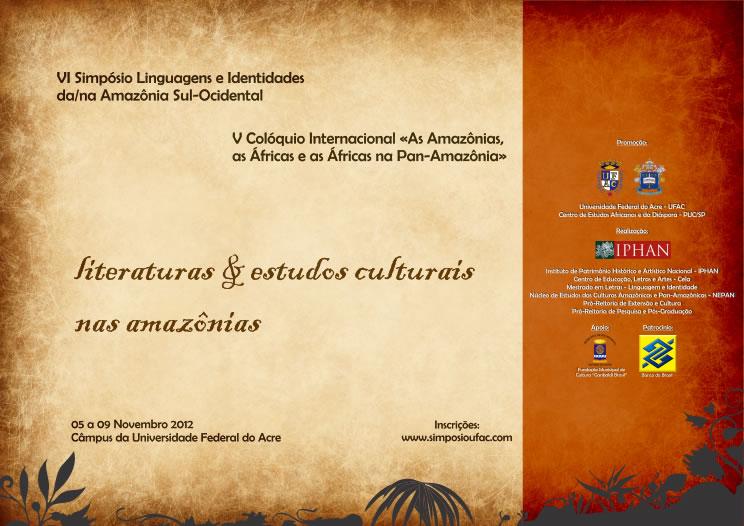 Inscrições para o 6º Simpósio de Linguagens e Identidades da Amazônia Sul-Ocidental e o 5º Colóquio Internacional: As Amazônias, as Áfricas e as Áfricas na Pan-Amazônia se encerram dia 31 de outubro