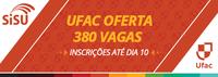 Mais de 26,8 mil pessoas já se inscreveram para as vagas do Sisu na Ufac