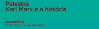 Projeto de extensão Comunicações Filosóficas promove palestra 'Karl Marx e a História'