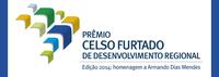 Prêmio Celso Furtado recebe inscrições de teses, dissertações e projetos sobre desenvolvimento regional