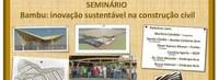 Seminario Bambu Inovação Sustentável na Contrução Civil