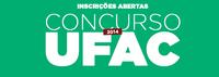 Ufac abre concurso público para 4 cargos