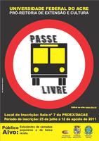 Ufac abre inscrições para o Programa de Auxilio Estudantil para Transporte Coletivo Urbano (Passe Livre)