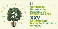 Ufac promove congresso regional de pesquisa e de iniciação científica