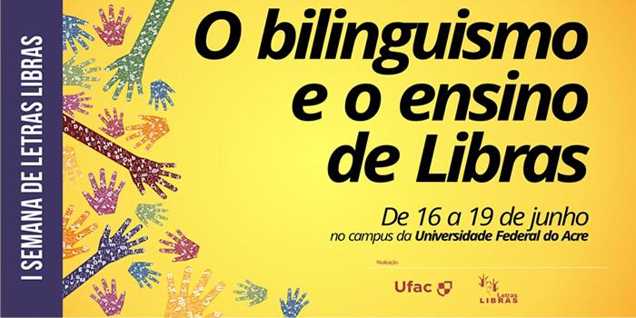 Ufac realiza 1ª Semana de Letras Libras