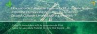 Ufac realiza 1º Encontro Internacional de Cultura da Amazônia