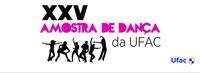 Ufac realiza 25ª Amostra de Dança