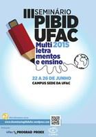 Ufac realiza 3ª Seminário Pibid em junho