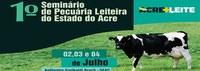 Ufac sedia 1º Seminário de Pecuária Leiteira do Acre